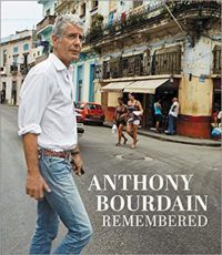 Anthony Bourdain Remembered Cover