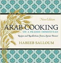 cover of Arab Cooking on a Prairie Homestead by Habeeb Salloum