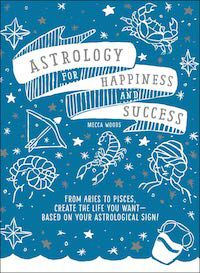 Cover of the book Astrology for Happiness and Success