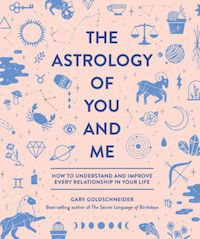 The Astrology of You and Me book cover