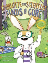 Charlotte the Scientist Finds a Cure