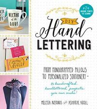 DIY Hand Lettering by Melissa Averinos and Asharae Kroll