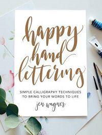 Happy Hand Lettering by Jen Wagner