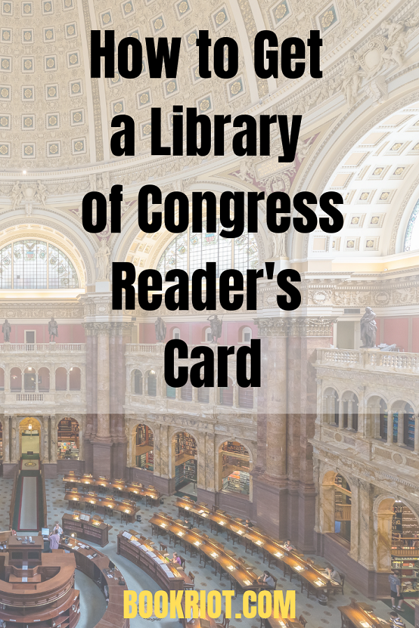 How to Get a Library of Congress Reader's Card