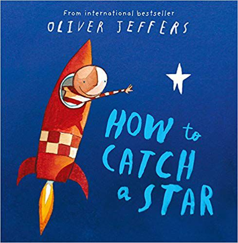 How To Catch A Star by Oliver Jeffers cover