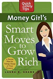 Money Girl's Smart Moves To Grow Rich by Laura Adams