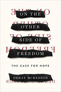 On the Other Side of Freedome by DeRay McKesson
