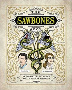 The Sawbones Book by Justin and Sydnee McElron