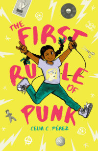The First Rule of Punk by Celia C Perez cover