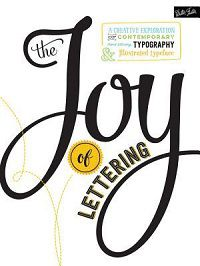 The Joy of Lettering by Gabri Joy Kirkendall and Jaclyn Escalera