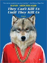 They Can't Kill Us Until They Kill Us by Hanif Abdurraqib cover