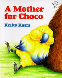a-mother-for-choco-keiko-kasza-book-cover