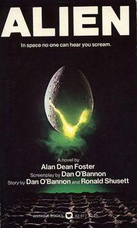 Alien The Movie Novelization by Alan Dean Foster Alien Franchise