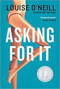 Asking for It by Louise O'Neill book cover