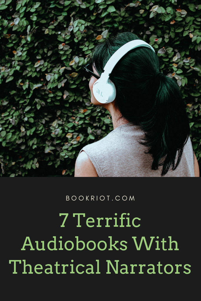 Tune into these excellent audiobooks with very theatrical narrators. book lists | audiobooks | audiobooks to listen to | theatrical audiobooks