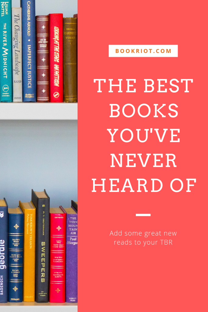 The Best Books You've Never Heard of, April 2019 | Book Riot