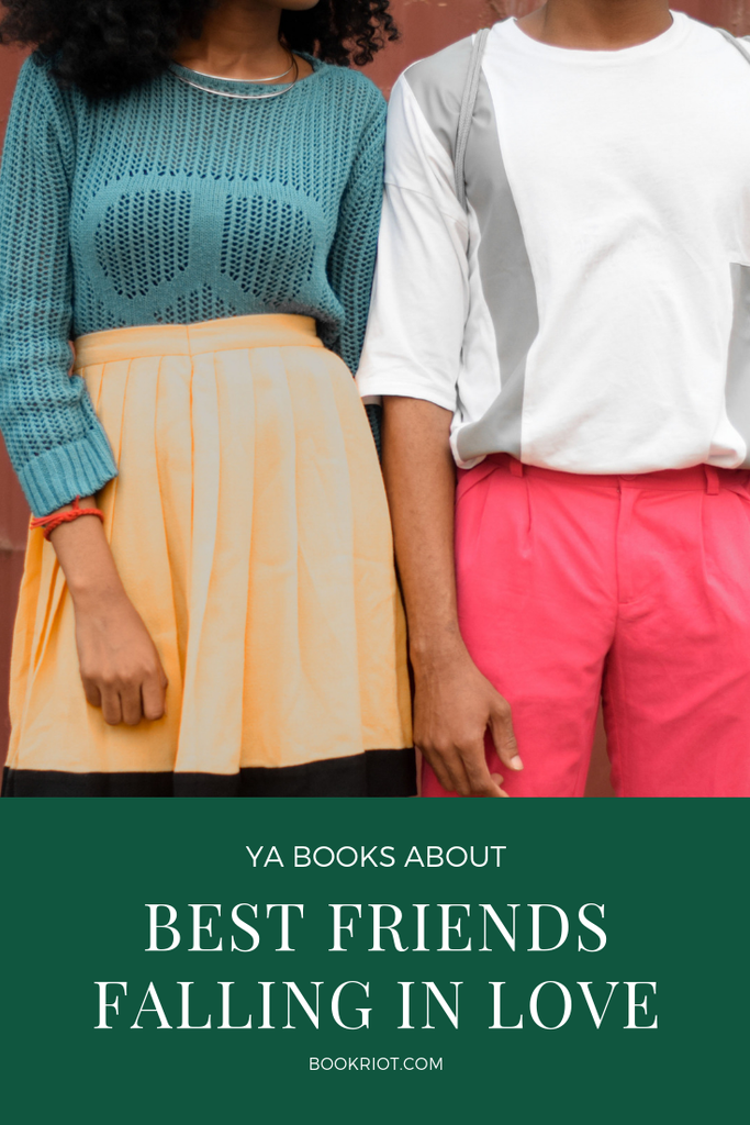 Because sometimes friends...become more than friends. Especially teenagers. YA books | book lists | books about friendships | books about romance | #YALit