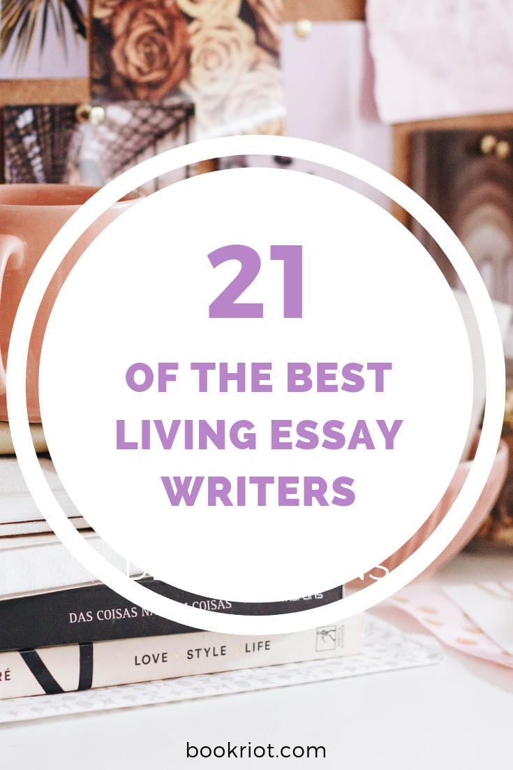 Add these incredible living essay writers to your TBR. book lists | essay writers | essays to read | living writers | nonfiction