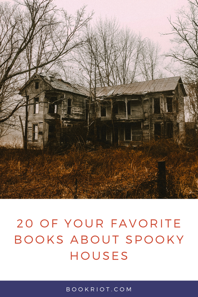 20 Of Your Favorite Books About Spooky Houses | Book Riot