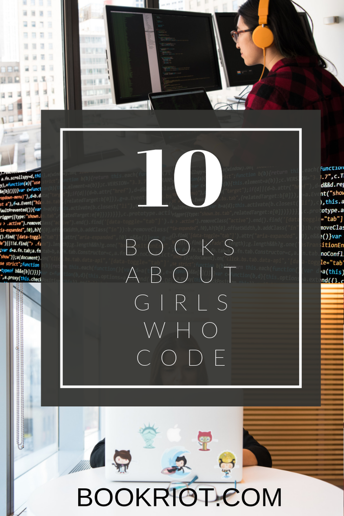10 Books About Girls Who Code
