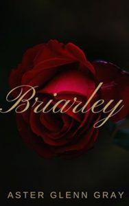 cover of Briarley by Aster Glenn Grey