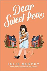 Dear Sweet Pea from New Books By Your Favorite Authors Coming Out This Year | bookriot.com