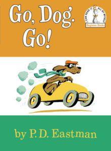 go dog go by P. D. Eastman