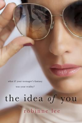 cover of The Idea of You by Robinne Lee