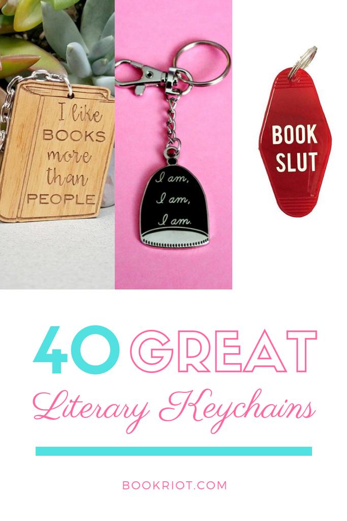 40 excellent literary keychains keychains | bookish keychains | literary keychains | gifts for book lovers | gifts for readers | reading keychains | fun keychains | bookish keychains for readers