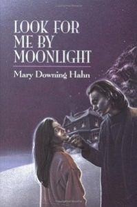 look for me by moonlight by mary downing hahn romantic