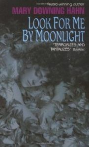 look for me by moonlight by mary downing hahn cover threatening