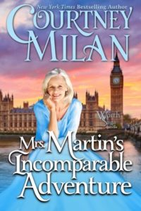 Cover of Mrs. Martin's Incomparable Adventure by Courtney Milan