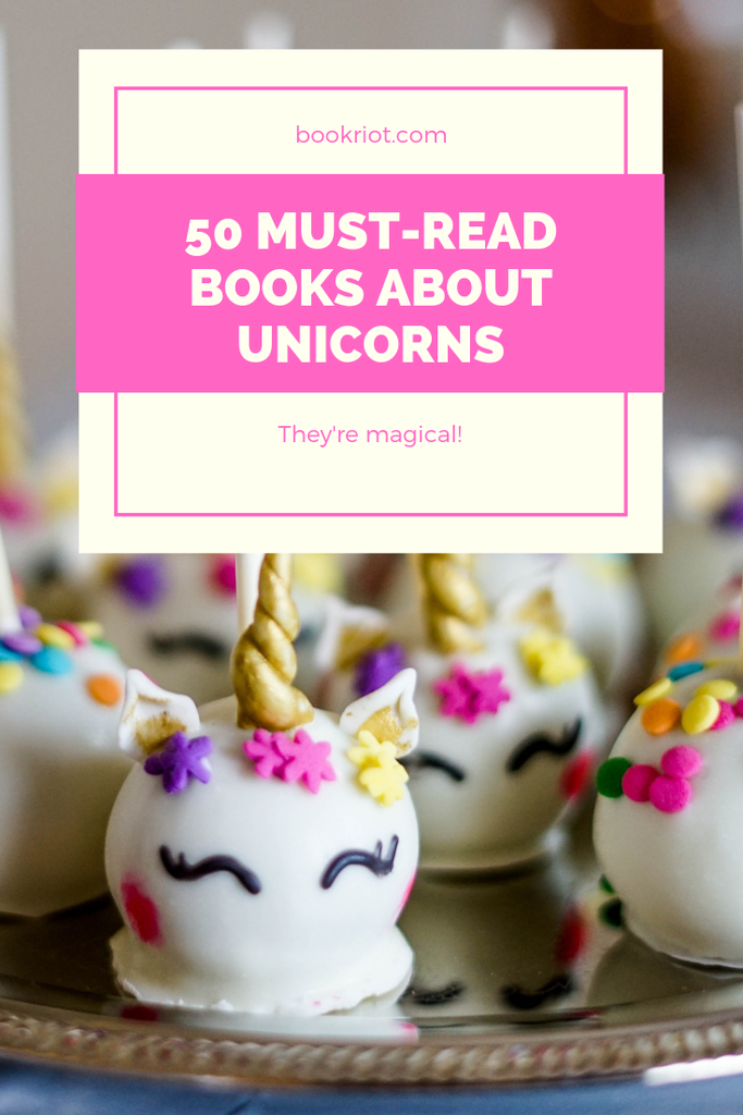 These books about unicorns are downright magical. book lists | books about unicorns | unicorn books | books for kids | books for adults | fantasy books | magical books