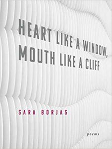 sara-borjas-heart-like-window-mouth-like-cliff