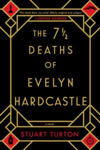 the 7 and a half deaths of evelyn hugo