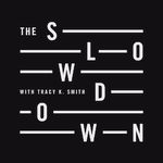 The Slowdown Podcast