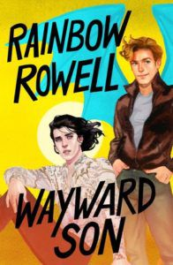 Wayward Son from New Books By Your Favorite Authors Coming Out This Year | bookriot.com