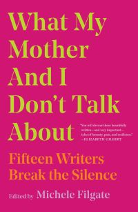 What My Mother and I Don't Talk About book cover