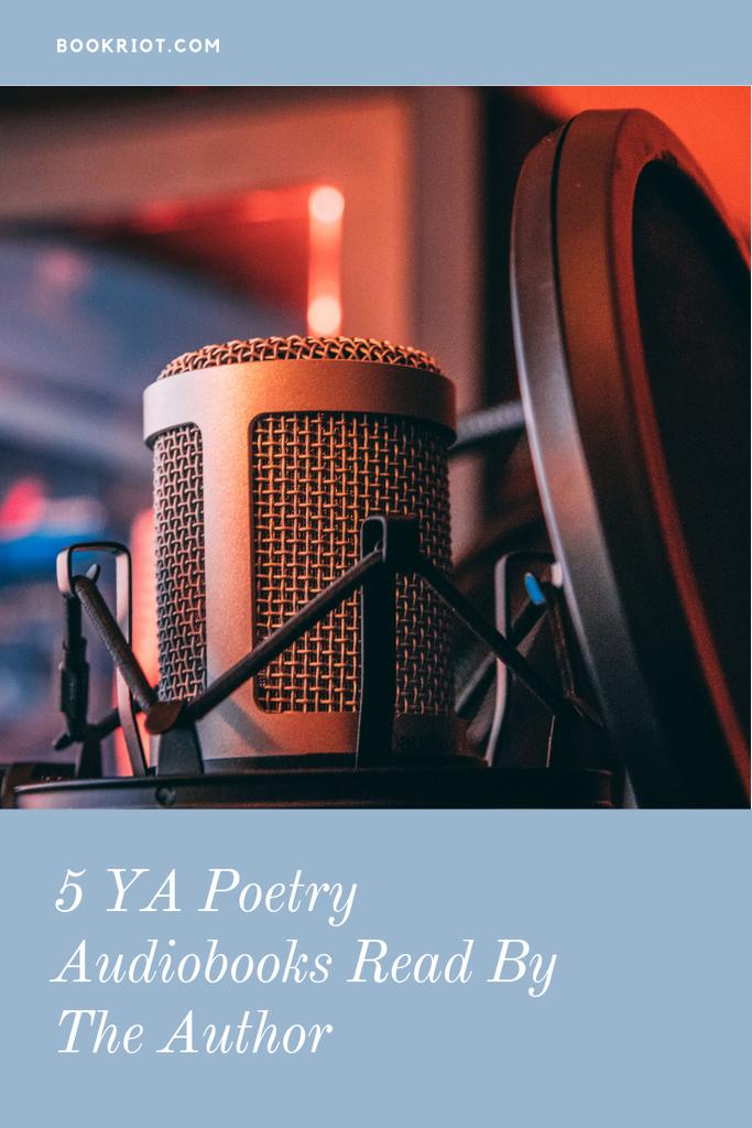 Love listening to an author on audio reading their own books? These 5 YA poetry reads are all performed by the writer. Tune in! audiobooks | book lists | YA poetry | YA audiobooks | audiobooks read by the author | authors as audiobook narrators