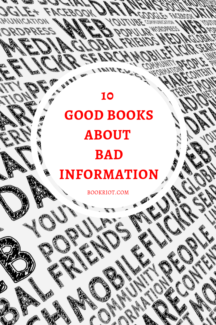 10 Good Books About Bad Information
