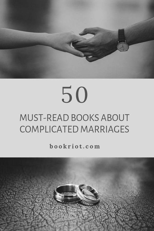 50 Must-Read Books About Complicated Marriages