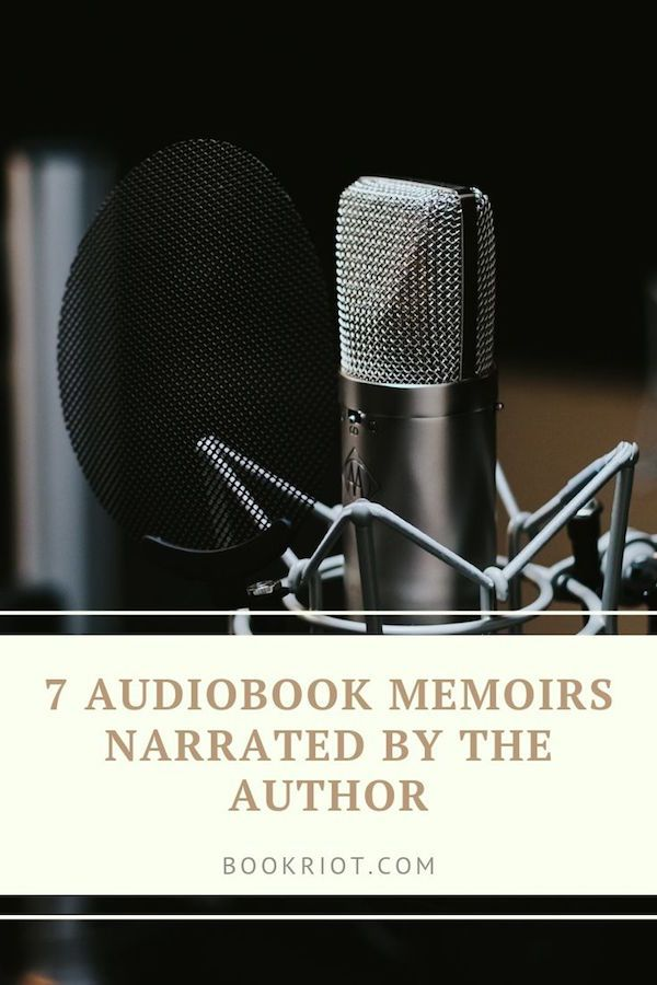 7 Audiobook Memoirs Narrated by the Author