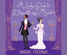 A Lady's Guide to Etiquette and Murder audiobook cover
