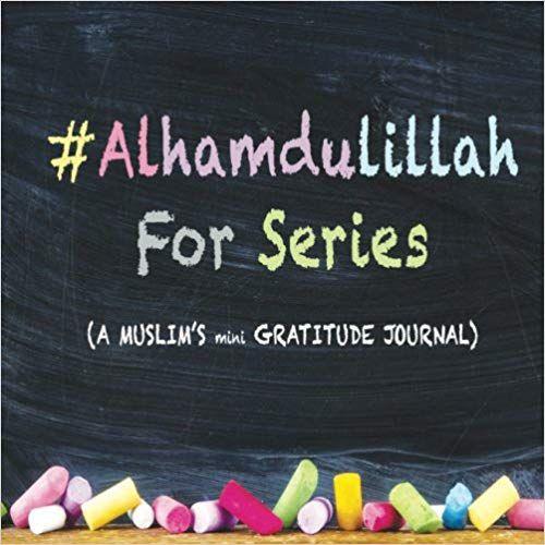 A Muslim's Mini Gratitude Journal