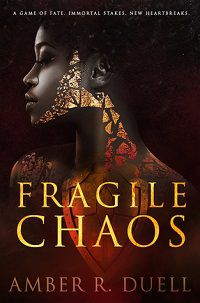 Fragile Chaos by Amber R Duell