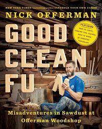 Good Clean Fun by Nick Offerman