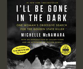 I'll Be Gone In the Dark audiobook cover image