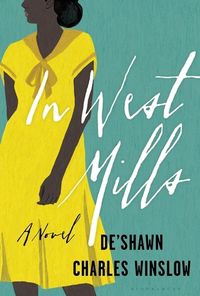 cover of In West Mills by De'Shawn Charles Winslow