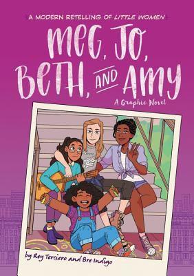 COVER OF MEG, JO, BETH, AND AMY BY REY TERCIERO AND BRE INDIGO