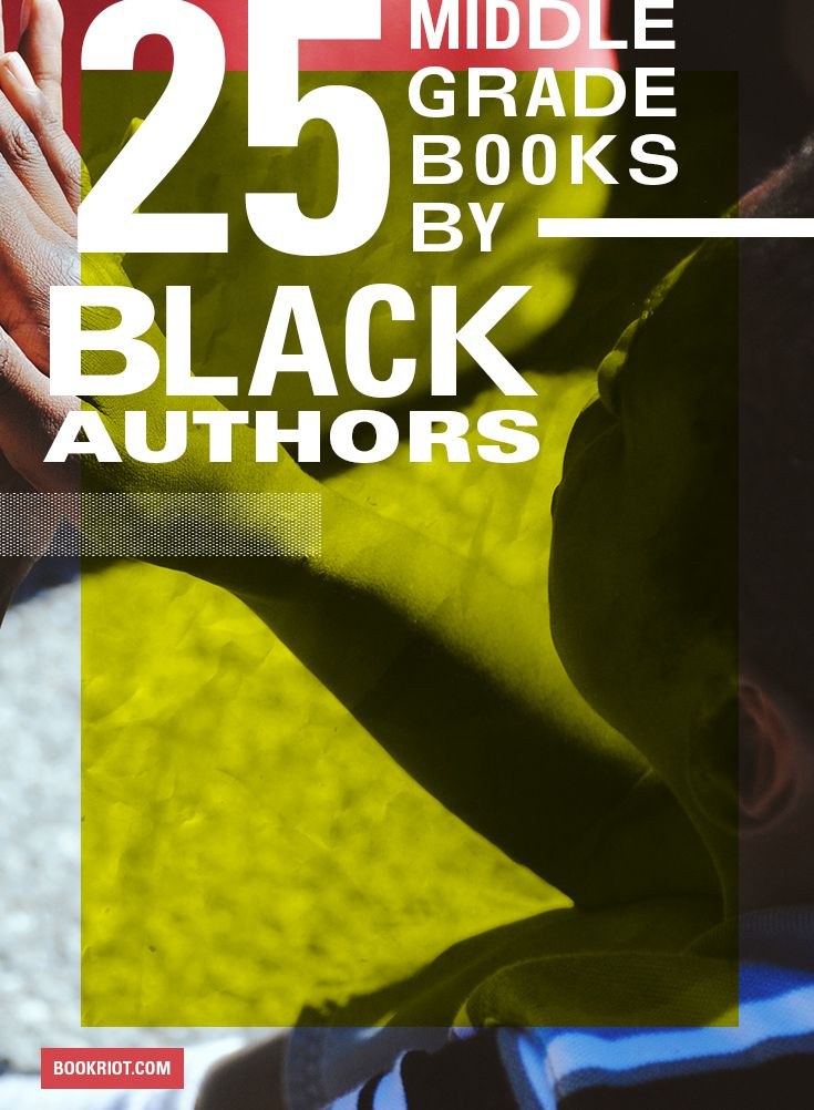 Middle Grade Books by Black Authors